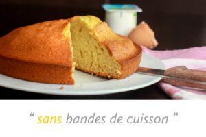 gâteau sans bandes de cuisson