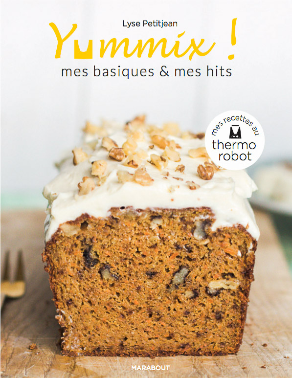 Livre Thermomix Mes Basiques & Mes Hits