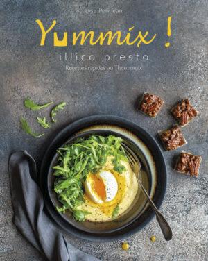 Livre Thermomix Yummix Illico Presto